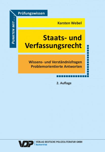 Prüfungswissen Staats- und Verfassungsrecht