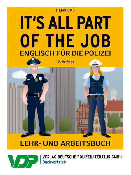 IT'S ALL PART OF THE JOB Englisch für die Polizei - Lehr- und Arbeitsbuch