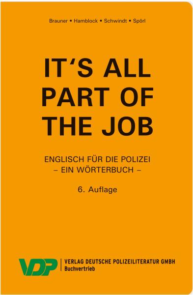 It's all part of the job - Englisch-Wörterbuch