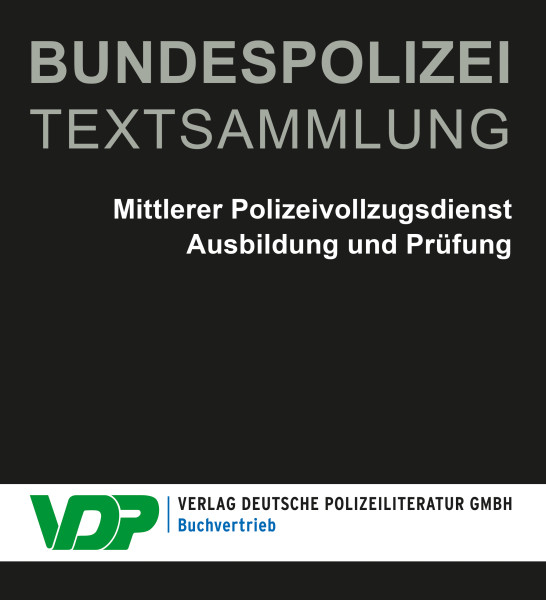 BUNDESPOLIZEI Textsammlung - Band 1 + 2