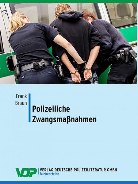 Polizeiliche Zwangsmaßnahmen