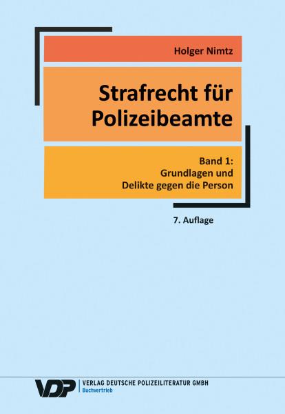 Strafrecht für Polizeibeamte, Band 1