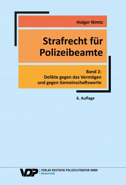 Strafrecht für Polizeibeamte, Band 2