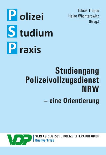 Studiengang Polizeivollzugsdienst NRW – eine Orientierung