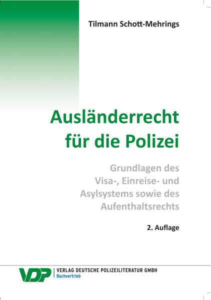 Ausländerrecht für die Polizei