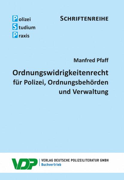 Ordnungswidrigkeitenrecht für Polizei, Ordnungsbehörden und Verwaltung